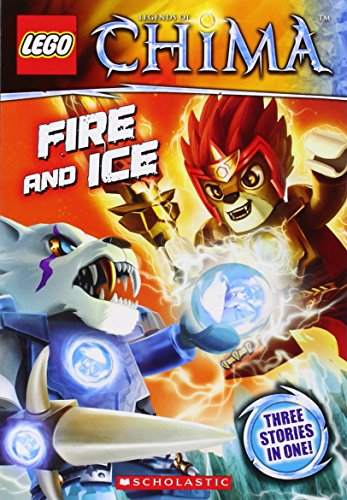 9780545695268: LEGO Legends of Chima: Fire and Ice (Chapter Book #6)