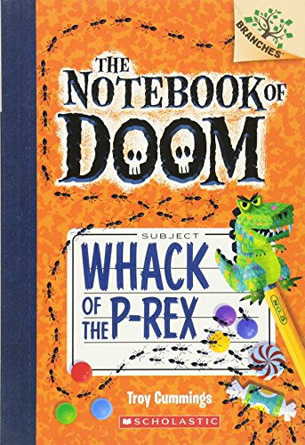 9780545698955: Whack of the P-Rex: A Branches Book (The Notebook of Doom #5)