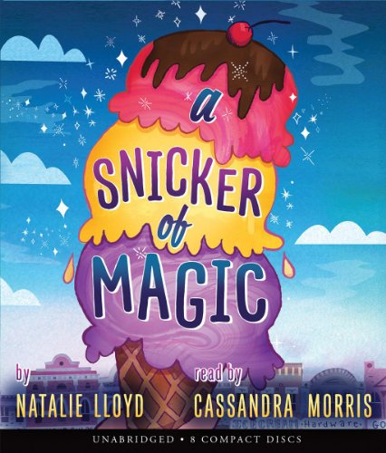 A Snicker of Magic (Compact Disc): Natalie Lloyd