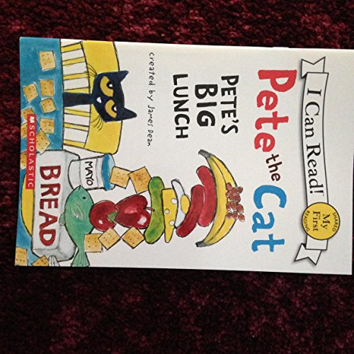 9780545707879: Pete the Cat - Pete's Big Lunch