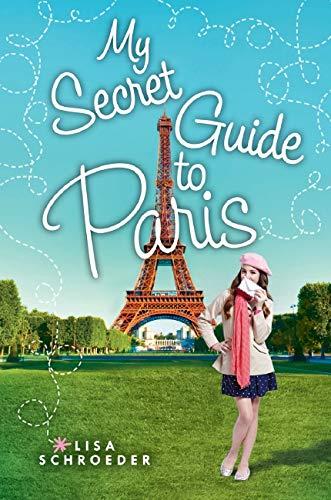 9780545708081: My Secret Guide to Paris