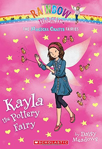 9780545708296: The Magical Crafts Fairies #1: Kayla the Pottery Fairy