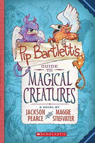 9780545709279: Pip Bartlett's Guide to Magical Creatures