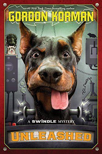 Unleashed: a Swindle Mystery