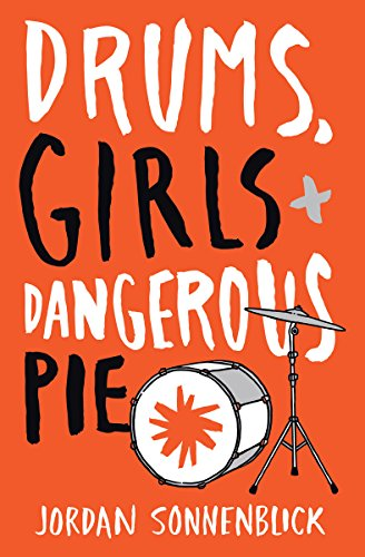 9780545722865: Drums, Girls, and Dangerous Pie