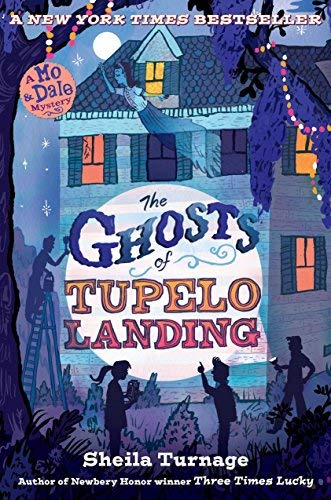9780545727273: The Ghosts of Tupelo Landing[GHOSTS OF TUPELO LANDING][Hardcover]