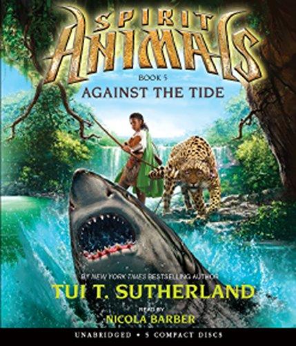 9780545727617: Against the Tide (Spirit Animals)