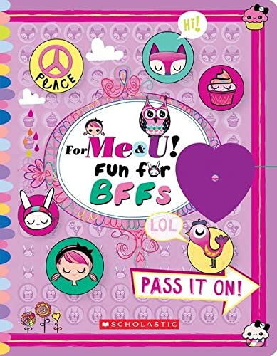 For Me & U! Fun for BFFs: Scholastic