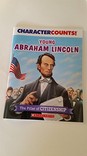 9780545734400: Young Abraham Lincoln (The Pillar of CITIZENSHIP)
