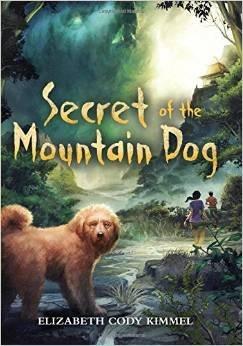 Secret of the Mountain Dog: Kimmel, Elizabeth Cody