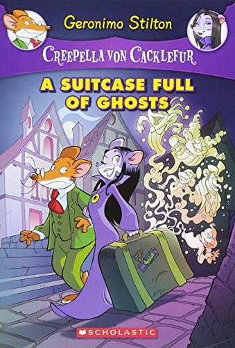 9780545746113: A Suitcase Full of Ghosts: A Geronimo Stilton Adventure (Creepella Von Cacklefur)