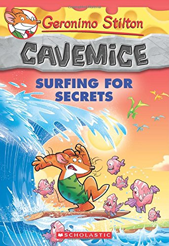 9780545746175: Cavemice. Surfing For Secrets (Geronimo Stilton Cavemice)
