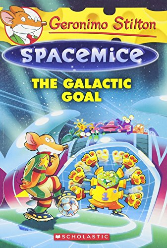 9780545746205: Geronimo Stilton Spacemice #4: The Galactic Goal