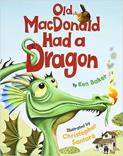 9780545750097: Old MacDonald Had a Dragon