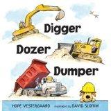 9780545750189: Digger Dozer Dumper