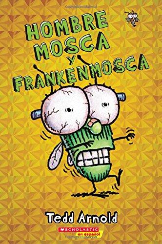 9780545757096: Hombre Mosca y Frankenmosca