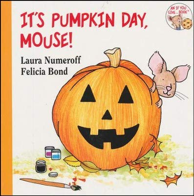 9780545766937: It's Pumpkin Day, Mouse!