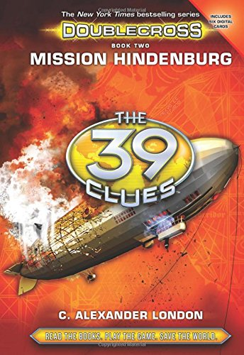 9780545767460: Mission Hindenburg (the 39 Clues: Doublecross, Book 2) (39 Clues. Special Library Edition)