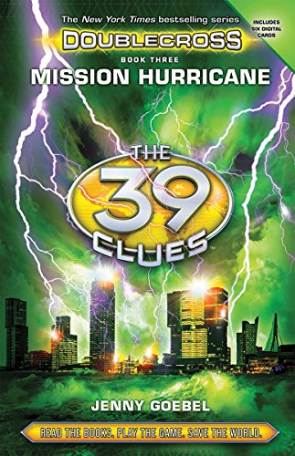 9780545767491: Mission Hurricane (The 39 Clues: Doublecross, Book 3)