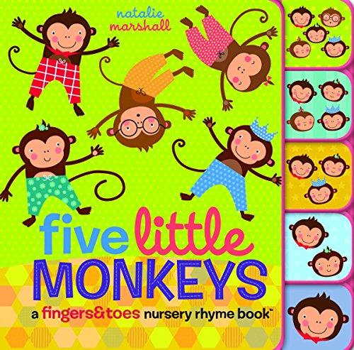 9780545767620: Five Little Monkeys: A Fingers & Toes Nursery Rhyme Book: A Fingers & Toes Nursery Rhyme Book