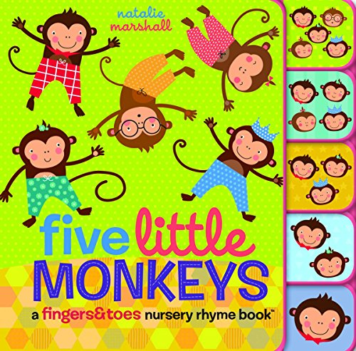 9780545767620: Five Little Monkeys: A Fingers & Toes Nursery Rhyme Book