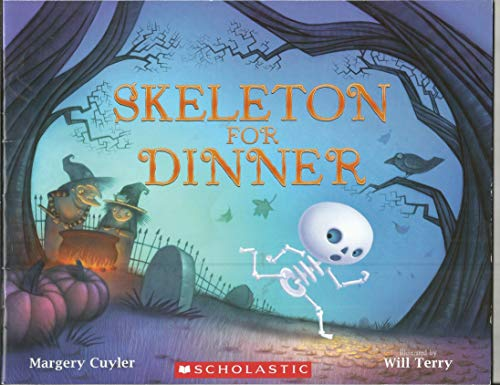 9780545768849: Skeleton For Dinner