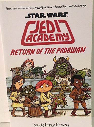 9780545773171: Star Wars Jedi Academy - Return of the Padawan