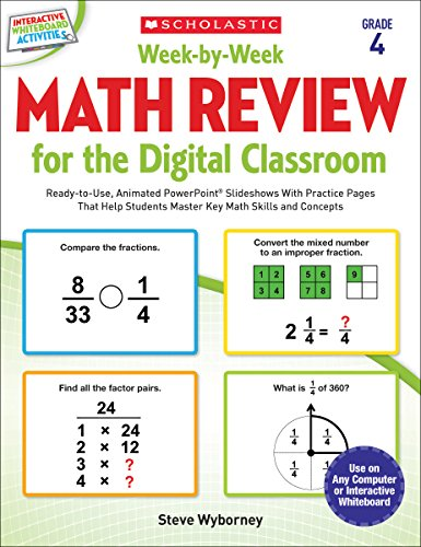 9780545773423: Week-by-Week Math Review for the Digital Classroom: Grade 4: Ready-to-Use, Animated PowerPoint® Slideshows With Practice Pages That Help Students Master Key Math Skills and Concepts
