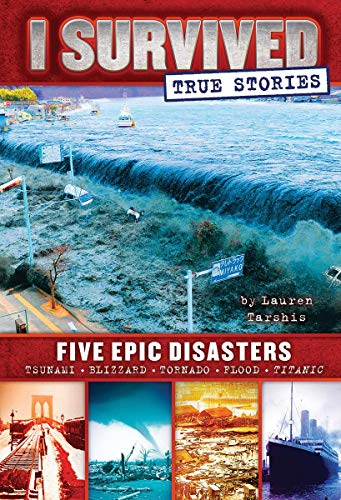 9780545782241: I Survived True Stories: Five Epic Disasters