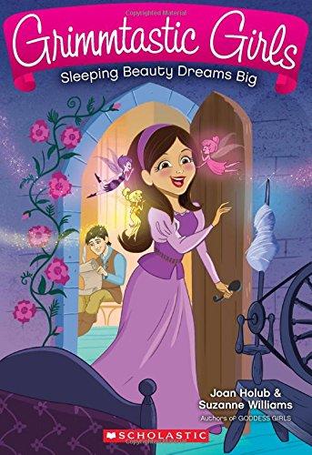 9780545783934: Sleeping Beauty Dreams Big (Grimmtastic Girls #5)