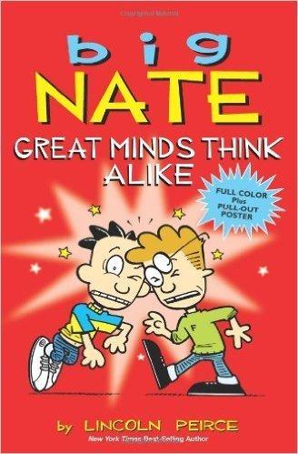 9780545784559: Big Nate: Great Minds Think Alike