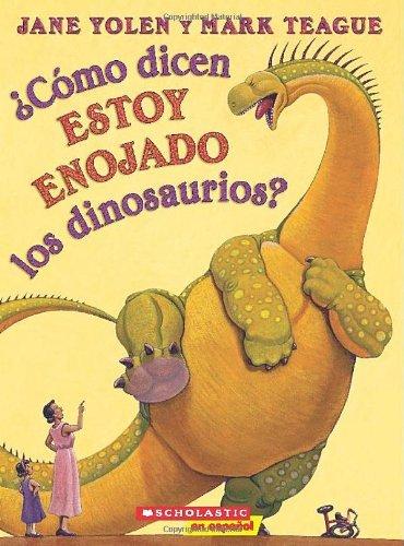 9780545785730: How Do Dinosaurs Say I'm Mad?