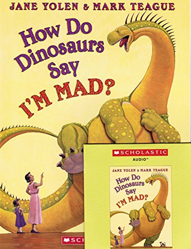 9780545788250: How Do Dinosaurs Say I'm Mad! By Jane Yolen Paperback Book and Audio Cd