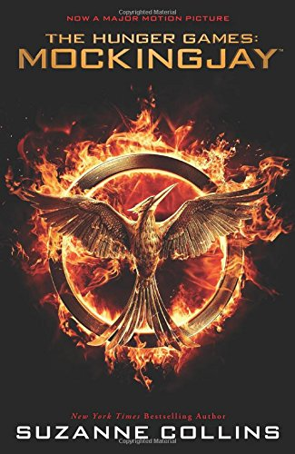 9780545788298: Mockingjay (The Final Book of the Hunger Games): Movie Tie-in Edition