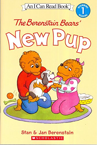9780545790505: THE BERENSTAIN BEARS' NEW PUP [WITH STICKERS] (I CAN READ - LEVEL 1 (QUALITY)) BY (Author)Berenstain, Stan[Paperback]Apr-2005