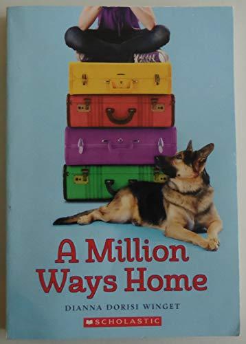9780545791762: A Million Ways Home