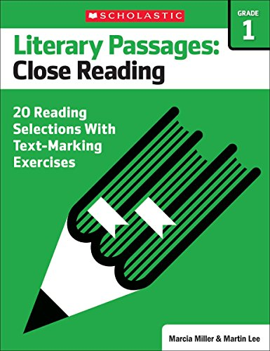 9780545793841: Literary Passages: Close Reading: Grade 1: 20 Reading Selections With Text-Marking Exercises