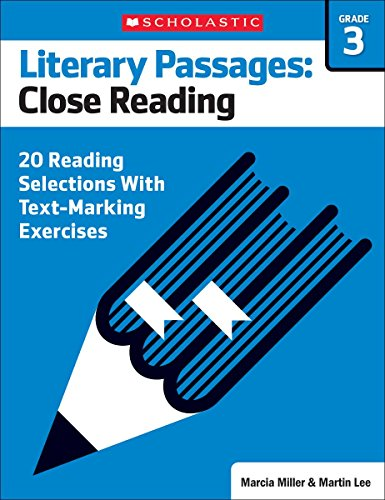 9780545793865: Literary Passages: Close Reading: Grade 3: 20 Reading Selections With Text-Marking Exercises