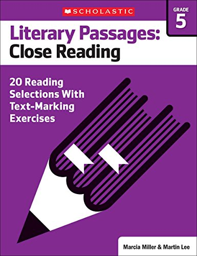 9780545793889: Literary Passages: Close Reading: Grade 5: 20 Reading Selections With Text-Marking Exercises