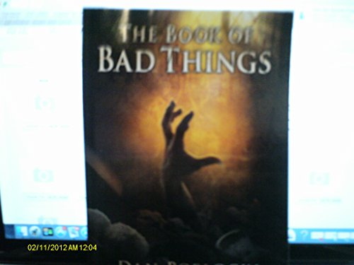 9780545793919: The Book of Bad Things By Dan Poblocki (Paperback - First Edition September 2014)