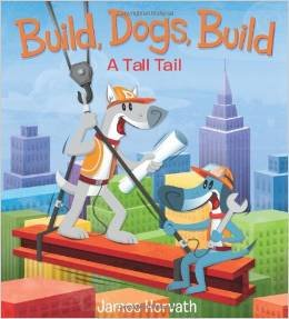 9780545794114: Build, Dogs, Build: A Tall Tail