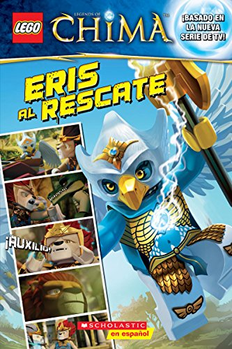9780545795487: Lego Las Leyendas de Chima: Eris Al Rescate
