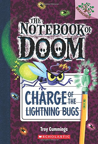 9780545795555: Charge of the Lightning Bugs: A Branches Book (The Notebook of Doom #8)