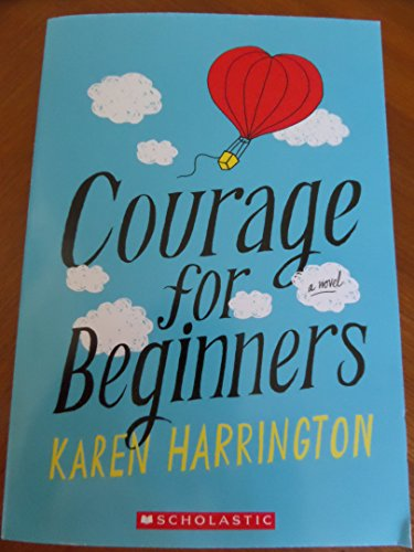 9780545795920: Courage for Beginners