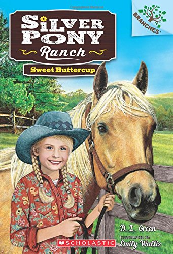 9780545797696: Sweet Buttercup: A Branches Book (Silver Pony Ranch #2)