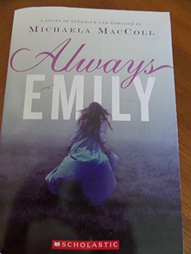 9780545798921: Always Emily
