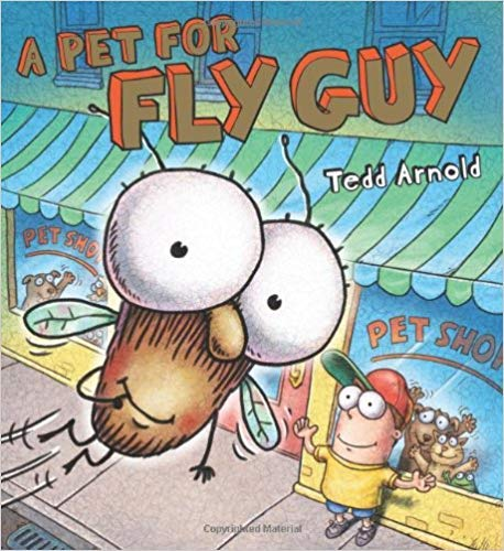 A Pet For Fly Guy: Tedd Arnold