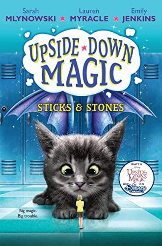 9780545800495: Sticks & Stones (Upside-Down Magic)