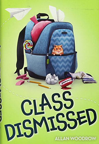9780545800716: Class Dismissed