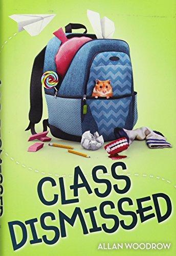 Class Dismissed: Woodrow, Allan